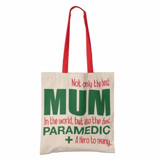 Best Mum, Best Paramedic Tote Bag
