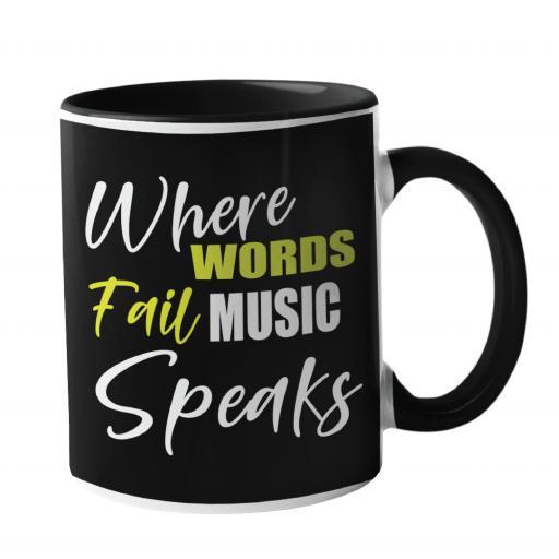 Where Words Fail, Music Speaks Music Mug