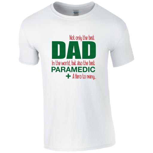 Best Dad, Best Paramedic T-shirt