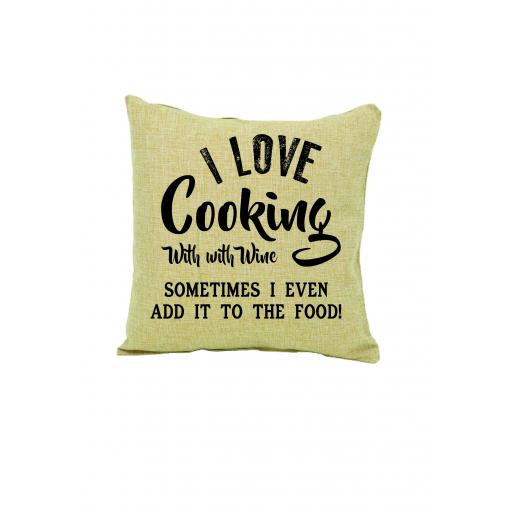 I love Cooking With Wine Cushion