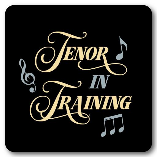 Tenor in Training Music coaster