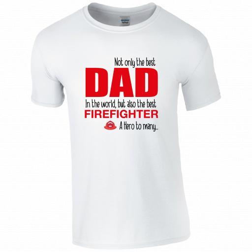 Best Dad, Best Firefighter T-shirt