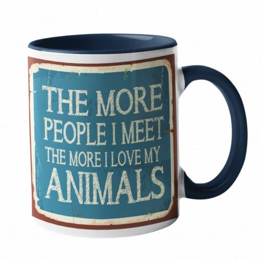 The More people I meet, the more I love animals Humour Mug