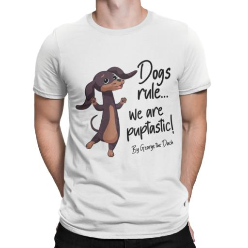 Dogs rule, we are puptastic Dog T-Shirt