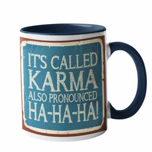 It's Called Karma, Humour Mug