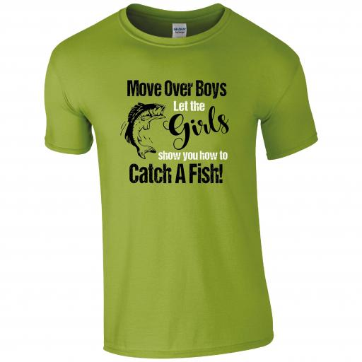 Move over Boys, let the girls who you how to catch a fish! Fishing Humour T-shirt
