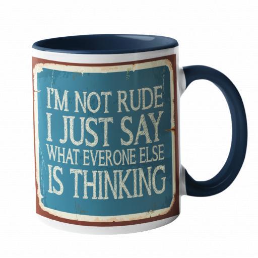 I'm not rude Humour Mug