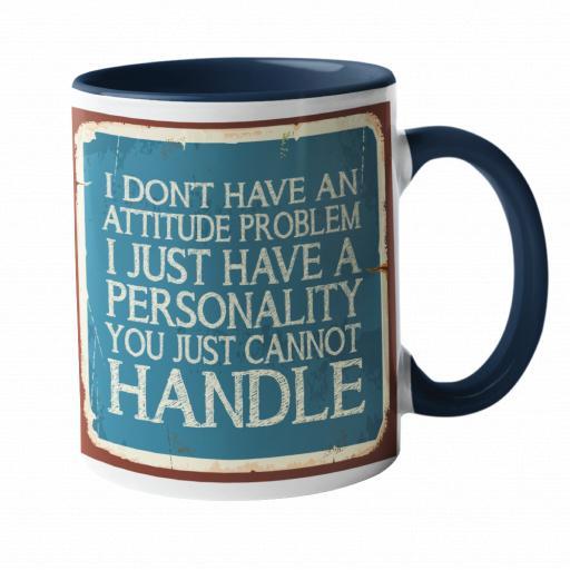 Attitude Problem Humour Mug