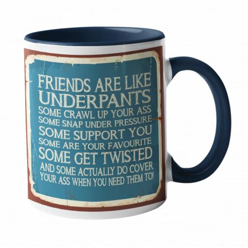 Friends are like underpants Humour Mug