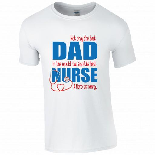 Best Dad, Best Nurse T-shirt