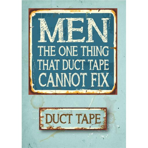 Men One Thing that duct tape cannot fix greetings card