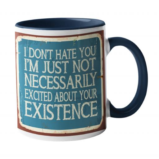 I don't Hate You, Zero Tolerance Humour Mug