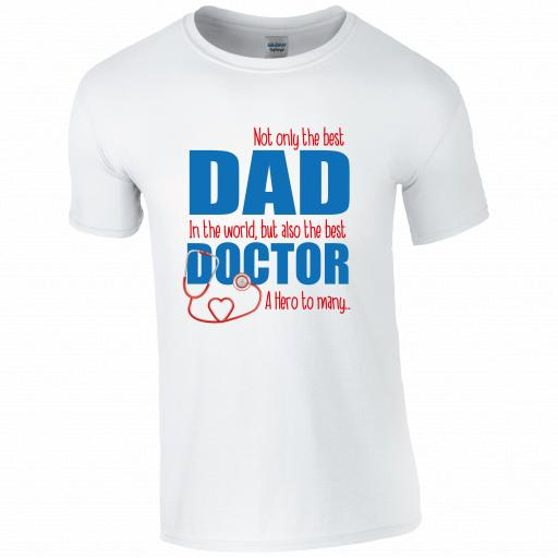 Best Dad, Best Doctor T-shirt
