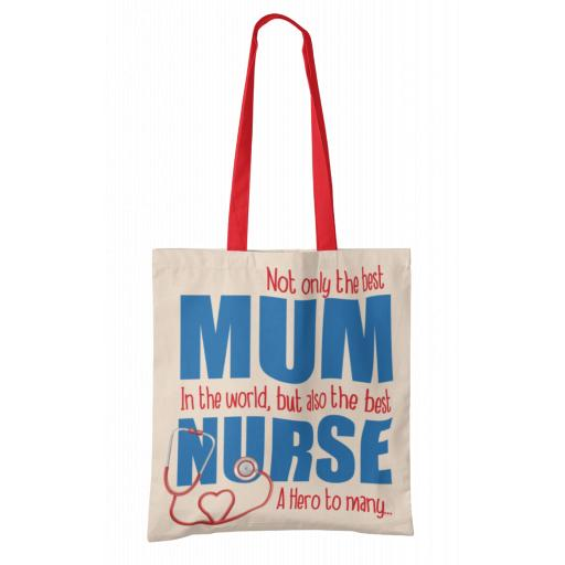 Best Mum, Best Nurse Tote Bag