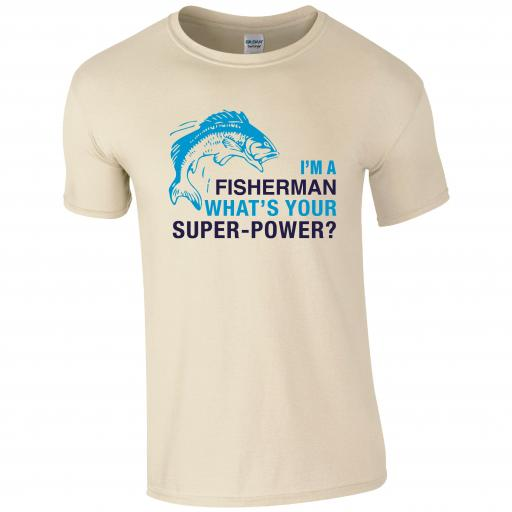I'm a fisherman, what's your superpower Fishing Humour T-shirt