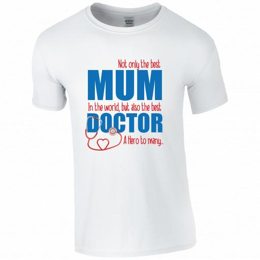 Best Mum, Best Doctor T-shirt