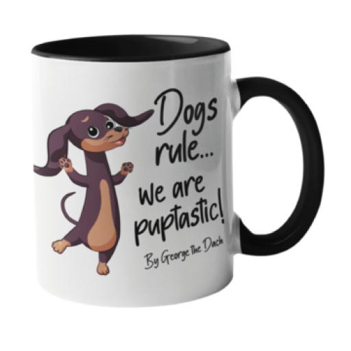 Dogs rule, we are pupstastic Dog Mug