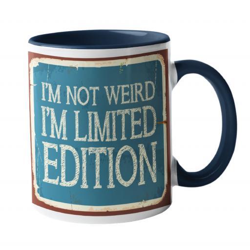 I'm not weird, Humour Mug