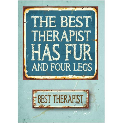 The Best therapist Has Fur and Four Legs Card