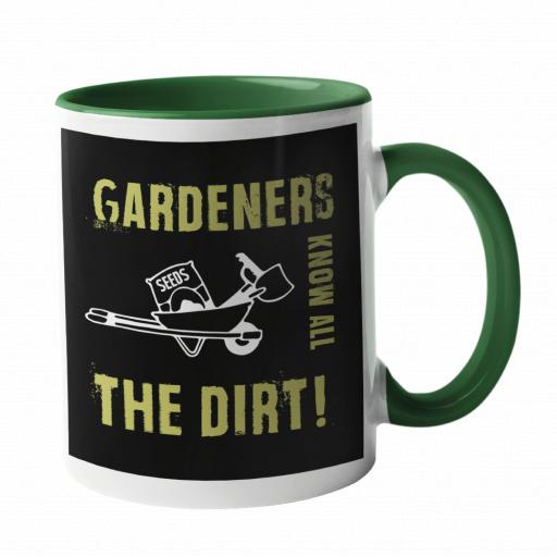 Gardeners Know all the dirt Gardening Mug
