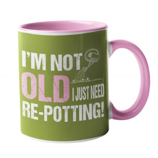 I'm not old, i need re-potting Gardening Humour Mug