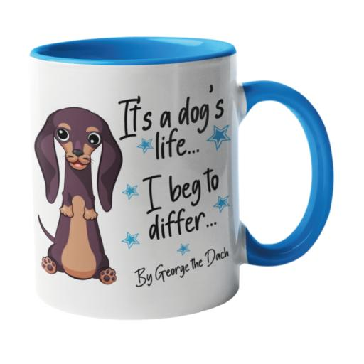 It's a dogs life Dog Mug