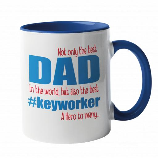 Not only the best dad in the world, but also the best #Keyworker Mug